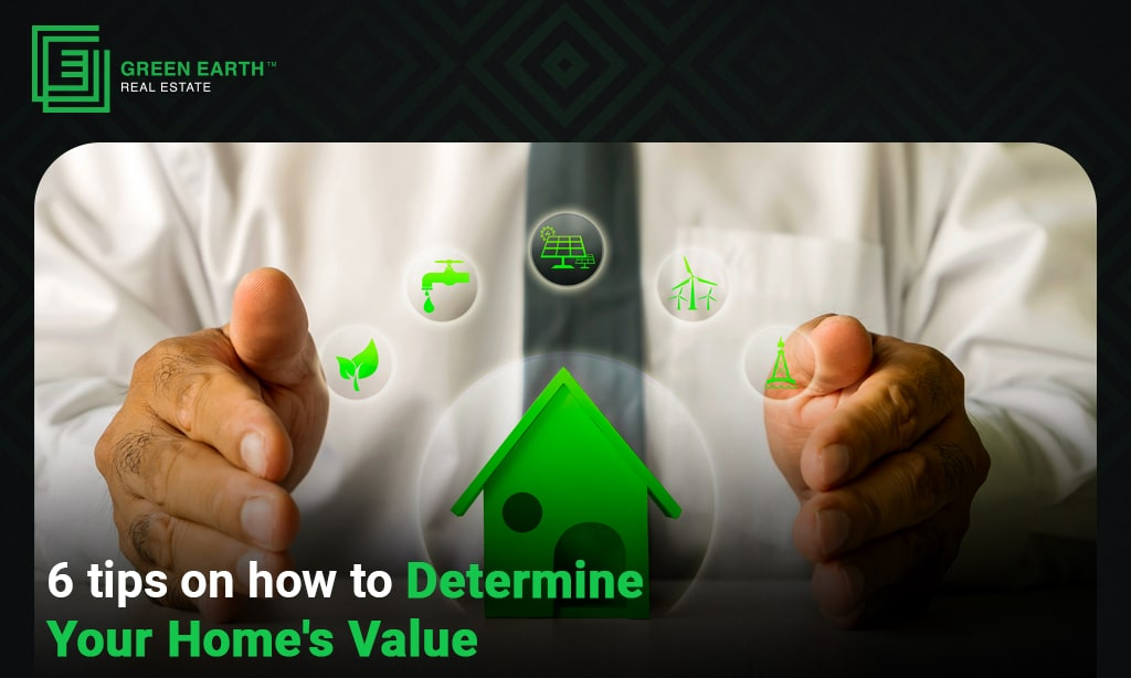 How to Determine your Home's Value